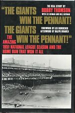 """The Giants Win The Pennant"" by Bobby Thomson - Signed By Ralph Branca! 1st. Ed"