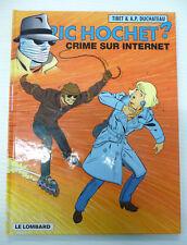 ric hochet 60 crime sur internet tibet duchateau le lombard  eo