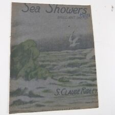 piano music S.CLAUDE RIDLEY sea showers, brilliant sketch