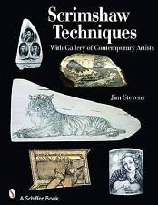 Scrimshaw Techniques by Jim Stevens (Paperback, 2008)