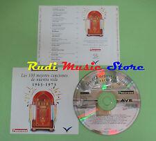 CD 100 CANCIONES NUESTRA VIDA 1963-1973 VOL 3 compilation PROMO 1993 (C28)