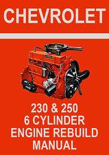 CHEVROLET 230 & 250 6 CYLINDER ENGINE REBUILD MANUAL