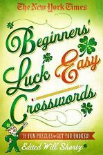 The New York Times Beginners' Luck Easy Crosswords: 75 Fun Puzzles to Get You Ho