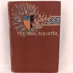 O.M. Dunham The Bar-Sinister A Social Study Hardback 1885 Antique Book