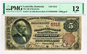 Louisville, KY - 1882 Brown Back Fr. 477 Ch. # 5312 PMG Fine 12