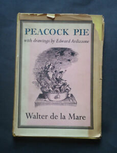 PEACOCK PIE: A Book of Rhymes by Walter De La Mare. Childrens / Tales / 1946.