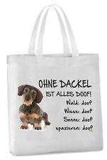 """Einkaufstasche """"Ohne Dackel ist alles doof!"""" 45x42cm Rauhaardackel Hund Beutel"""