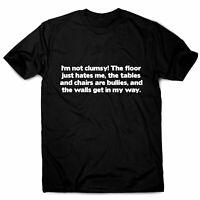 Mens womens funny t shirts slogan tee sarcastic novelty top I'm Not Clumsy