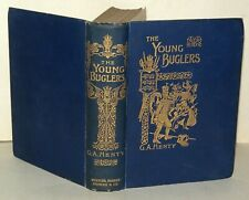 G.A. Henty - The Young Buglers - Griffith Farran Browne & Co - Illustrated