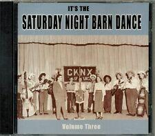 It's the Saturday Night Barn Dance Volume 3   RARE CKNX Square Dance CD (New!)
