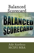 Balanced Scorecard by Ade Asefeso MCIPS MBA (2014, Paperback)