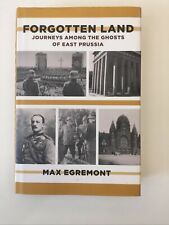 Forgotten Land Journeys Among The Ghosts Of East Prussia Hardcover
