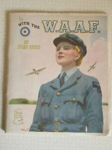 WW2 Raphael Tuck With the WAAF 48 page Patriotic Picture Booklet by Susan Garth