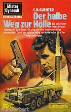 *- Mister DYNAMIT -  Der halbe WEG zur HÖLLE - C. H. GUENTER  tb  (1986)