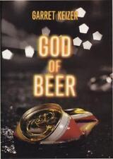 God of Beer by Keizer, Garret
