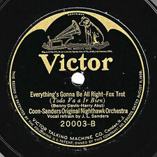 Victor #20003: Coon-Sanders Or-Everything's Gonna Be All Right/Waring's PA's E-