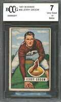 1951 bowman #99 JERRY GROOM chicago cardinals rookie (VG or BETTER) BGS BCCG 7