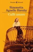 LIBRO CAFFÈ AMARO - SIMONETTA AGNELLO HORNBY