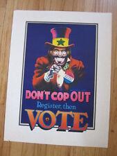 Don't Cop Out Register vote poster Dave Sheridan 1972  Marijuana legalization