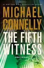 The Fifth Witness (A Lincoln Lawyer Novel) by Michael Connelly