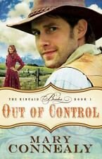 Out of Control (The Kincaid Brides Book 1) - LikeNew - Connealy, Mary -