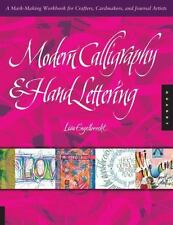 Modern Calligraphy and Hand Lettering: A Mark-Making Workbook for Crafters, C...