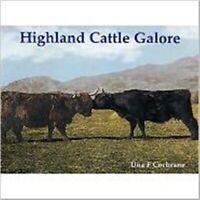 Highland Cattle Galore by Una Flora Cochrane (Paperback, 2008) Cheap Book