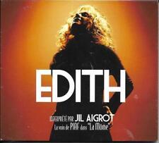 """CD DIGIPACK JIL AIGROT EDITH LA VOIX D'ÉDITH PIAF DANS """"LA MÔME"""" NEUF SCELLE"""