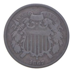 TWO CENT - 1867 US TWO 2 Cent Piece - First Coin with In God We Trust Motto *006