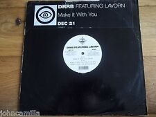 """DRRB FEATURING LAVORN - MAKE IT WITH YOU 12"""" RECORD - PLAY HARD RECORDS - DEC 21"""