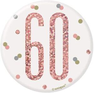 "UNIQUE - AGE 60 - 60TH BIRTHDAY BADGE - ROSE GOLD - 3"""