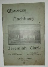 Jeremiah Clark 1897 Catalogue of Textile Machinery