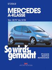 MERCEDES A-KLASSE 1997-2004 TYP W168 REPARATURANLEITUNG SO WIRDS GEMACHT 124