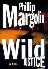 Phillip Margolin~WILD JUSTICE~SIGNED 1ST(5)/DJ~NICE COPY