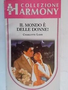 Il mondo è delle donneLamb charlotteharmony romanzi rosa storici amore toro 88