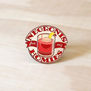 Negronis for my Homies Cocktail Pin