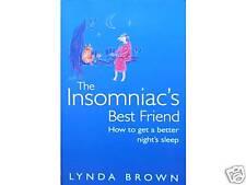 THE INSOMNIAC'S BEST FRIEND Get a Better Night Sleep Thorsons 1st Edition 2004