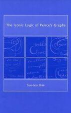 NEW The Iconic Logic of Peirce's Graphs by Sun-Joo Shin Hardcover Book (English)