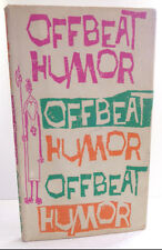 1962 Offbeat Humor by Paul B. Lowney 1st edition Hardback with Dust Jacket
