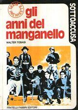 X31 Gli anni del manganello Tobagi Fabbri 1973