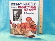 art book JOHNNY GRUELLE by PATRICIA HALL hardcover Pelican Pub Co 1993