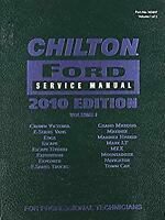 Chilton Ford Service Manual 2010 Ed. Vol 1 163657 2008-10 Models Crown Victoria,