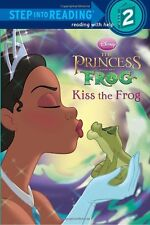 Disneys The Princess and the Frog: Kiss the Frog (Step into Reading, Step 2) by