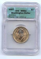 2007 WASHINGTON DOLLAR MISSING EDGE LETTERING-ICG MS62-RARE-MINT ERROR