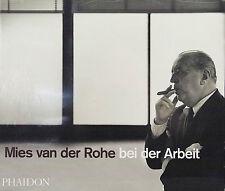 BAUHAUS Dessau - Mies van der Rohe bei der Arbeit - RESTEXEMPLAR!