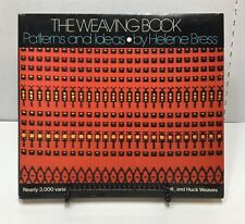 The Weaving Book Patterns and Ideas Helene Bress Signed Hc