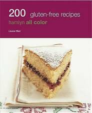 200 Gluten-Free Recipes: Hamlyn All Color Cookboo by Louise Blair (Paperback,...