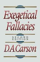 Exegetical Fallacies by D. A. Carson (1996, Paperback)