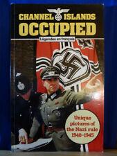 Kanalinseln besetzten PB Buch einmalige Bilder der nationalsozialistischen Herrschaft 1940-1945 Jarrold