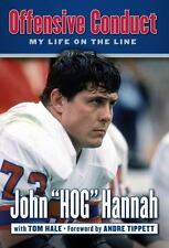 "Offensive Conduct: My Life on the Line, Hale, Tom, Hannah, John ""Hog"", New Books"